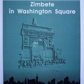 Raymond Federman - Zambete in Washington Square (O poveste de dragoste sau cam asa ceva)