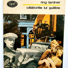 Ring Lardner - Calatoriile lui Gullible