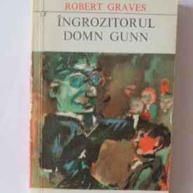 Robert Graves - Ingrozitorul domn Gunn
