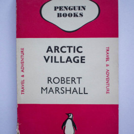 Robert Marshall - Arctic Village