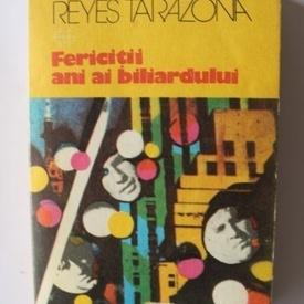 Roberto Reyes Tarazona - Fericitii ani ai biliardului