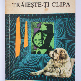 Saul Bellow - Traieste-ti clipa