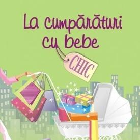 Sophie Kinsella - La cumparaturi cu bebe