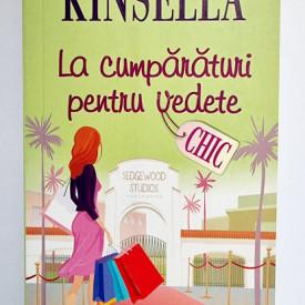 Sophie Kinsella - La cumparaturi pentru vedete