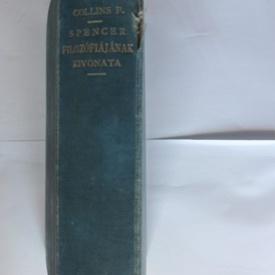 Spencer Herbert - Synthetikus filozofiajanak kivonata (editie hardcover)