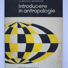 St. Milcu, C. Maximilian - Introducere in antropologie (editie hardcover)