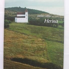 Stefan Caltia - Desene pentru Herina (editie hardcover, cu autograf)