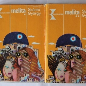 Szanto Gyorgy - Melita (2 vol., editie hardcover)