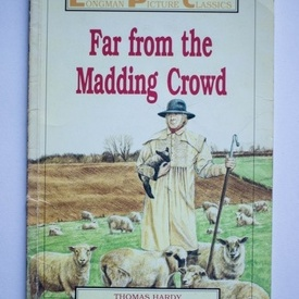 Thomas Hardy - Far from the Madding Crowd (editie in limba engleza)