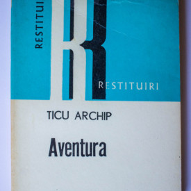Ticu Archip - Aventura