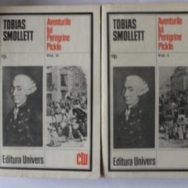 Tobias Smollet - Aventurile lui Peregrine Pickle (2 vol.)