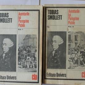 Tobias Smollett - Aventurile lui Peregrine Pickle (2 vol.)