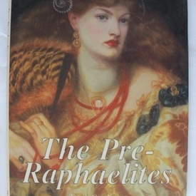 Trewin Copplestone - The Pre-Raphaelites (editie hardcover, in limba engleza)