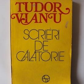 Tudor Vianu - Scrieri de calatorie