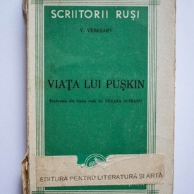 V. Veresaev - Viata lui Puskin