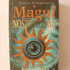 Valerio Evangelisti - Magul. Romanul lui Nostradamus