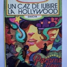 Vasile Rebreanu - Un caz de iubire la Hollywood (editie hardcover)
