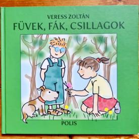 Veress Zoltan - Fuvek, fak, csillagok (editie hardcover)