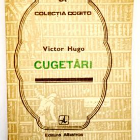 Victor Hugo - Cugetari