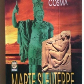 Viorel Cosma - Marte si Euterpe (cu autograf)