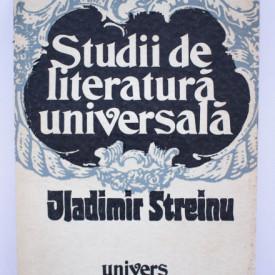 Vladimir Streinu - Studii de literatura universala