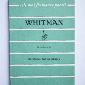 Walt Whitman - Fire de iarba. Cele mai frumoase poezii