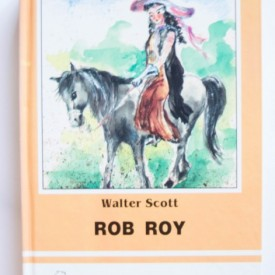 Walter Scott - Rob Roy (editie hardcover)