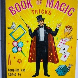 Will Dexter - The illustrated Book of Magic Tricks (cu ilustratii, editie hardcover in limba engleza)