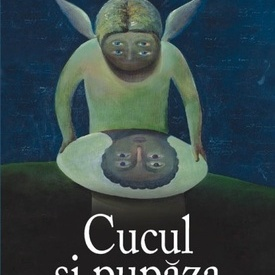Will Self - Cucul si pupaza (editie hardcover)