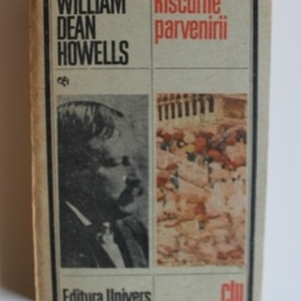 William Dean Howells - Riscurile parvenirii