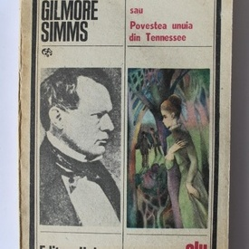 William Gilmore Simms - Puteti sa o luati ca o comedie sau Poveste unuia din Tennessee