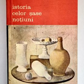 Wladyslaw Tatarkiewicz - Istoria celor sase notiuni