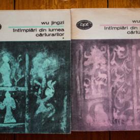 Wu Jingzi - Intamplari din lumea carturarilor (2 vol.)