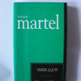 Yann Martel - Viata lui Pi