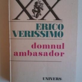 Erico Verissimo - Domnul ambasador