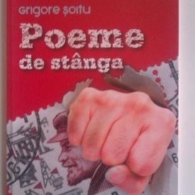 Grigore Soitu - Poeme de stanga
