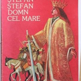 Constantin Bostan - Stefan Stefan cel Mare Domn cel mare
