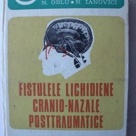 N. Oblu, N. Ianovici - Fistulele lichidiene cranio-nazale posttraumatice (editie hardcover)