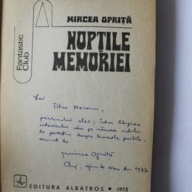 Mircea Oprita - Noptile memoriei (cu autograf)