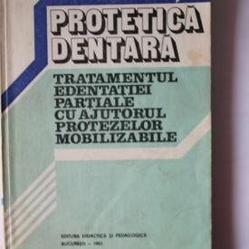 Lucian Ene - Protetica dentara. Tratamentul edentatiei partiale cu ajutorul protezelor mobilizabile