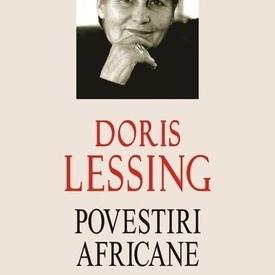 Doris Lessing - Povestiri africane (editie hardcover)