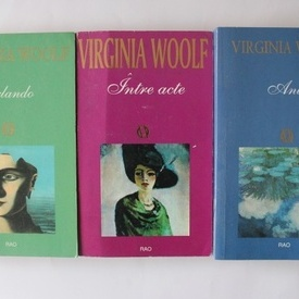 Virginia Woolf - Pachet 3 volume (Anii, Orlando, Intre acte)