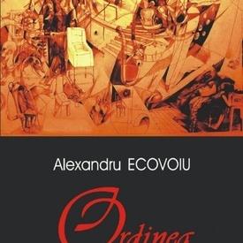 Alexandru Ecovoiu - Ordinea
