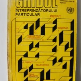 Colectiv autori - Ghidul intreprinzatorului particular