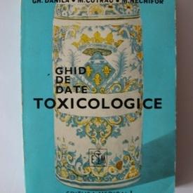 Gh. Danila, M. Cotrau, M. Nechifor - Ghid de date toxicologice