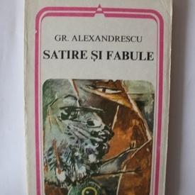 Grigore Alexandrescu - Satire si fabule