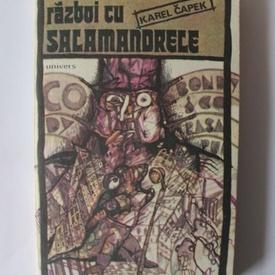 Karel Capek - Razboi cu salamandrele