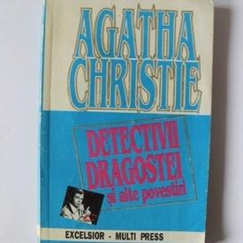 Agatha Christie - Detectivii dragostei si alte povestiri