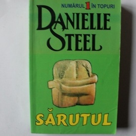 Danielle Steel - Sarutul