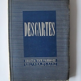 Rene Descartes - Texte filosofice